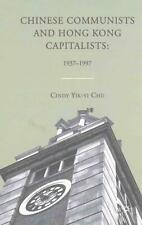 NEW Chinese Communists and Hong Kong Capitalists by C. Chu Paperback Book (Engli