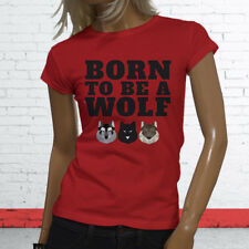 Pack Safari Hunting Animal Dog Wild Zoo Born To Be A Wolf Womens Red T-Shirt