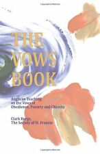The Vows Book: Anglican Teaching on the Vows of Obed..., Berge, Clark 1495378810