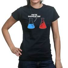 Overreacting Chemistry Geek Nerd Funny Ladies T shirt Tee Top T-shirt