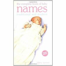 Complete Book of Baby Names: Traditional and Modern Spence, Hilary