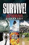 Survive! The Disaster, Crisis and Emergency Handbook by Ahern*NEW & FREESHIPPING