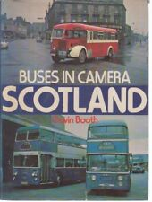 Buses in Camera: Scotland, Booth, Gavin Hardback Book The Cheap Fast Free Post