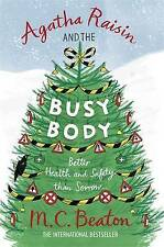 M.C. Beaton Agatha Raisin and the Busy Body Book