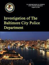 Investigation of the Baltimore City Police Department by U.S. Department of Just
