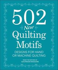 502 NEW QUILTING MOTIFS - QUILTMAKER MAGAZINE (EDT) - NEW HARDCOVER BOOK