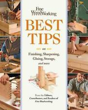 FINE WOODWORKING BEST TIPS ON FINISHING, SHARPENING, GLUING, STORAGE, AND MORE -
