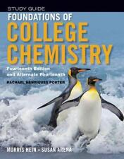 FOUNDATIONS OF COLLEGE CHEMISTRY - HEIN, MORRIS/ ARENA, SUSAN/ PORTER, RACHAEL H