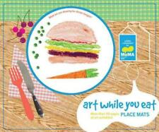 ART WHILE YOU EAT PLACE MATS - MUSEUM OF MODERN ART (NEW YORK, N.Y.) - NEW HARDC
