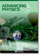Advancing Physics: A2 Student Book Second Edition: Student Text Book, Ogborn, Jo