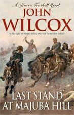 Last Stand At Majuba Hill (Simon Fonthill 4) by Wilcox, John 0755327187 The Fast