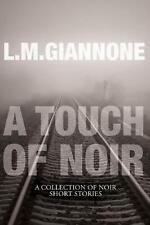 A Touch of Noir by L.M. Giannone (English) Paperback Book Free Shipping!