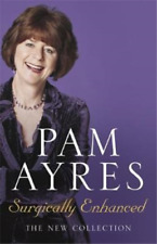 Surgically Enhanced, Pam Ayres, Used; Good Book