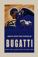 Drive with Power of Bugatti Car Automobile Race Vintage Poster Repo FREE S/H
