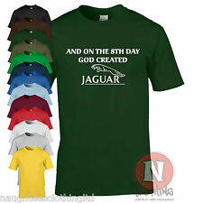 And on the 8th day God created Jaguar fun motoring car t-shirt XF XK XJ X type