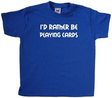 I'd Rather Be Playing Cards Kids T-Shirt