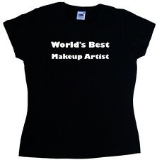 World's Best Makeup Artist Ladies T-Shirt