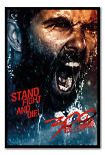 Framed 300 Rise Of An Empire Stand Fight And Die Poster Ready To Hang Frame