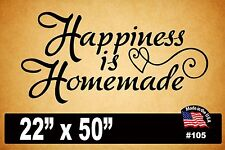"#105 Wall Decal ~ HAPPINESS IS HOMEMADE - 22"" x 50"""