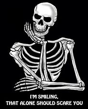 I'M SMILING, THAT ALONE SHOULD SCARE YOU SKELETON SKULL SWEATSHIRT  SJ003