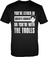 Charlie Sheen You are Either in Sheen's Corner or with the Trolls Black T-Shirt