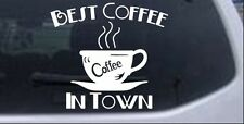 Best Coffee in Town Cafe Diner  Restaurant Car Truck Window Laptop Decal Sticker