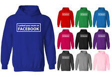 Womens I Poked Your Mum On Facebook Funny Slogan Pullover Hoodie NEW UK 12-20