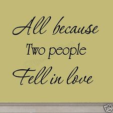 All Because Two People Fell In Love Family Wall Decals Quotes Inpsirational Art