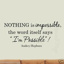 Nothing is Impossible The Word Itself Says I'm Possible Audrey Hepburn Decals