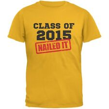 Graduation - Class Of 2015 Nailed It Gold Adult T-Shirt