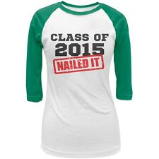 Graduation - Class Of 2015 Nailed It White/Kelly Juniors 3/4 Raglan T-Shirt