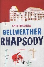 Bellweather Rhapsody by Kate Racculia (2014, Hardcover)