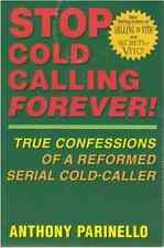 """Stop Cold Calling Forever"" by Parinello (Large Paperback, 2004)"