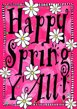 HAPPY SPRING Y'ALL HOUSE OR GARDEN FLAG OR MAGNETIC MAILBOX COVER