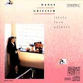 Little Love Affairs by Nanci Griffith (CD, Oct-1990, MCA (USA))