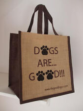 "The Good Bag Company ""Dogs are Good"" Jute Shopper **NEW**"