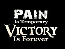 Pain Is Temporary - Victory Is Forever Mens T-Shirt - - - - ********************