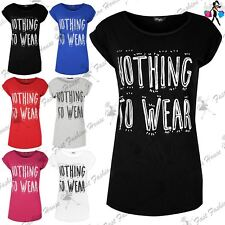 Ladies Turn Up Sleeve Top Womens I HAVE NOTHING TO WEAR Printed T Shirt UK 6-14