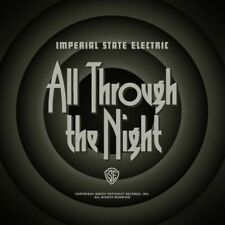 IMPERIAL STATE ELECTRIC-ALL THROUGH THE NIGHT  CD NEW