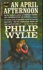 Philip Wylie: April Afternoon. : Paperback Library 197034
