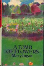 First edition.  Mary Ingate: Tomb of Flowers. : MacMillan 943475