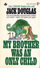 Jack Douglas: My Brother Was an Only Child. : Pocket [Canadian] 820220