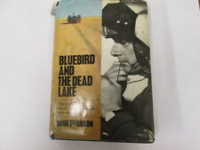 Good - Bluebird and the Dead Lake, The Story of Donald Campbell's Land Speed Rec