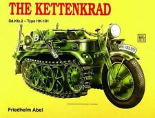 The Kettenkrad by Friehelm Abel. 1991. Printed in USA. 47 Page Softcover Booklet