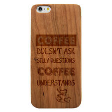Laser Engraved Wood Case Quote Coffee Lovers