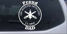US Army Air Defense Artillery Proud Dad Car or Truck Window Laptop Decal Sticker