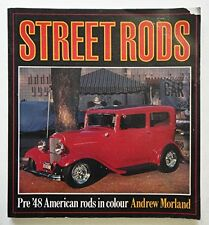 Street Rods (Osprey colour series) [Pre 48 American Rods in Colour],GOOD Book