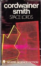 Cordwainer Smith: Space Lords. Science Fiction, Collection Sphere 830226