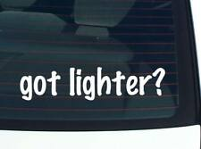 got lighter? LIGHTER SMOKE SMOKING FUNNY DECAL STICKER ART WALL CAR CUTE