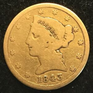1843 $5 GOLD LIBERTY  NO MOTTO   VG